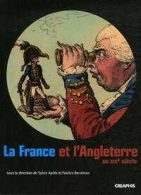 La France et l'Angleterre au XIXe siècle : Echanges, représentations, comparaisons