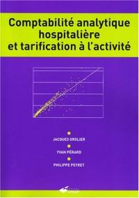 Comptabilité analytique hospitalière et tarification à l'activité
