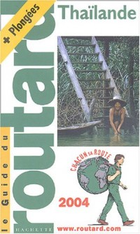 Guide du Routard : Thaïlande 2004