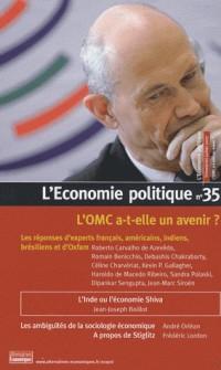 L'ECONOMIE POLITIQUE T.35 ; L'OMC A-T-ELLE UN AVENIR ?