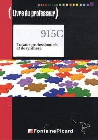 Travaux professionnels et de synthèse Tle Bac pro comptabilité : Livre du professeur