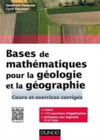 Bases de mathématiques pour la géologie et la géographie - Cours et exercices corrigés