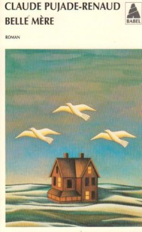 Belle-Mère - Prix Goncourt des Lycéens 1994
