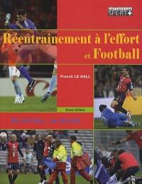 Réentraînement à l'effort et football : Du terrain... au terrain