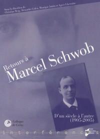 Retours à Marcel Schwob : D'un siècle à l'autre (1905-2005)
