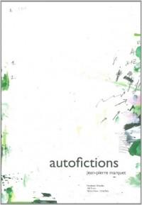 Autofictions