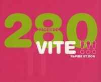 280 Pages de Vite Rapide et Bon