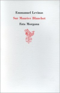 Sur Maurice Blanchot