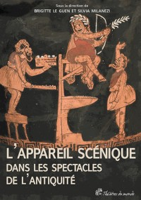 Appareil Scenique Dans les Spectacles de l Antiquite