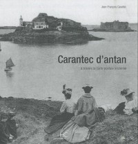 Carantec d'antan : A travers la carte postale ancienne