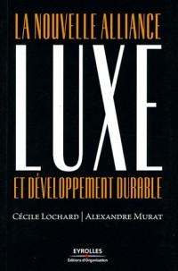 Luxe et Developpement Durable