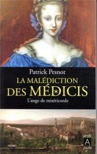 La malédiction des Médicis t.3: L'ange de miséricorde