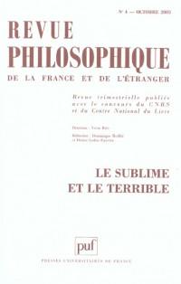 Revue philiosophique 2003, tome 128, numéro 4 : Le sublime et le terrible