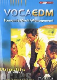 Economie, droit, management, VocaEDM : Objectifs juridiques