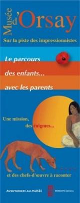 Musee d'Orsay, Sur la Piste des Impressionnistes : le Parcours des Enfants avec les Parents.