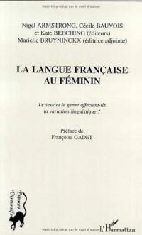 La langue française au feminin. le sexe et le genre affectent-ils la viaria