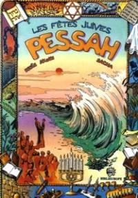 L'histoire des fêtes juives en bandes dessinées : Pessah