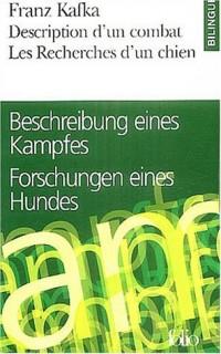 Description d'un combat Les recherches d'un chien : Edition bilingue français-allemand