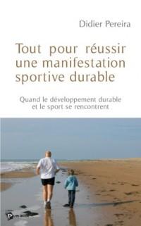 Tout pour réussir une manifestation sportive durable : Quand le développement durable et le sport se rencontrent