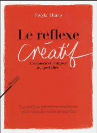 Le Réflexe créatif