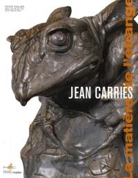 Jean Carriès (1855-1894) : La matière de l'étrange