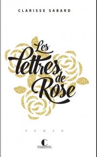 Les lettres de Rose - édition limitée