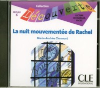 La Nuit Mouvementee de Rachel Audio CD Only (Level 6)
