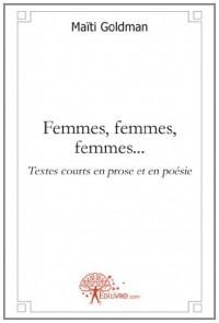 Femmes, femmes, femmes...