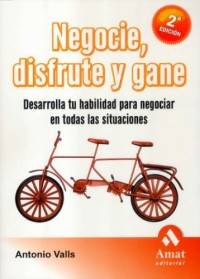 Negocie, disfrute y gane / Negotiate, Enjoy and Win
