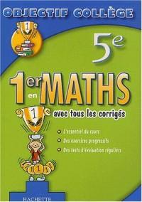 1er en Maths, 5ème (+ corrigés)