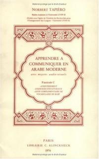 Apprendre a comm. arabe moderne fascicule c