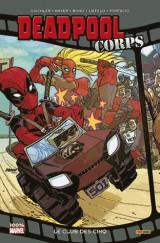 Deadpool corps : le club des cinq