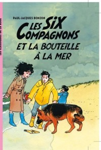 Les Six Compagnons 06 - Les Six Compagnons et la bouteille à la mer