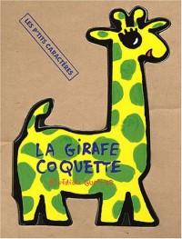 La Girafe coquette
