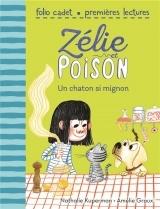Zélie et Poison, 8:Un chaton trop mignon [Poche]