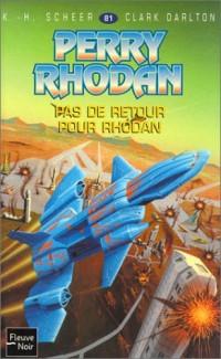 Pas de retour pour Rhodan