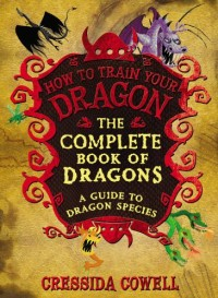 The Complete Book of Dragons: A Guide to Dragon Species