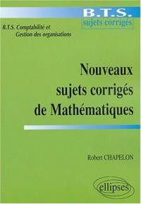 Mathématiques : Sujets corrigés du BTS de comptabilité et gestion des organisations