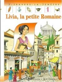 Livia, la petite Romaine
