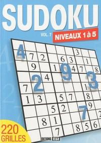 Sudoku : Tome 7, niveaux 1 à 5