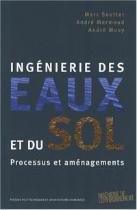 Ingénierie des eaux et du sol : Processus et aménagements