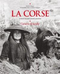 La Corse à travers la carte postale ancienne