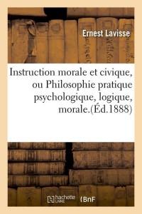 Instruction Morale et Civique  ed 1888