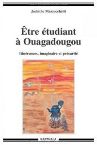 Etre étudiant à Ouagadougou. Imaginaire et précarité