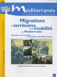 Méditerranée, N° 113, 2009 : Migrations et territoires de la mobilité en Méditerranée