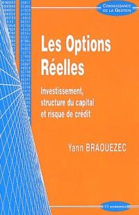 Les options réelles : Investissement, structure du capital et risque de crédit