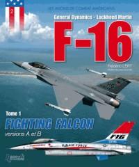 Les avions de combat américain: f16- tome 1