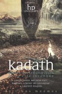 Kadath : Quatre quêtes oniriques de la cité inconnue