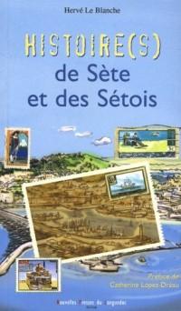 Histoires de Sete et des Setois