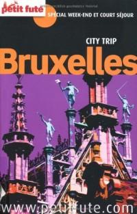 Le Petit Futé Bruxelles : Spécial week-end et court séjour
